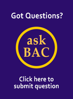 "image with text ""Got questions? Ask BAC. Click here to submit questions"""